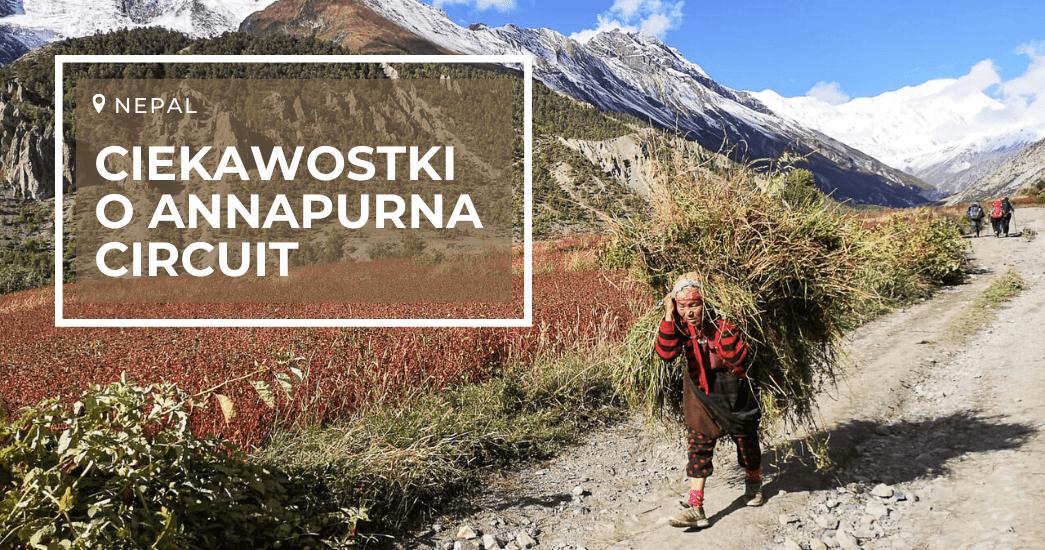 10 ciekawostek o szlaku Annapurna Circuit