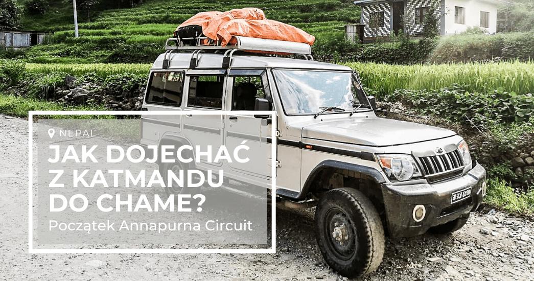 Jak dojechać z Katmandu do Chame?